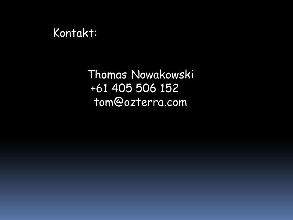 Thomas Nowakowski +61 405 506 152 tom@ozterra.com Kontakt: