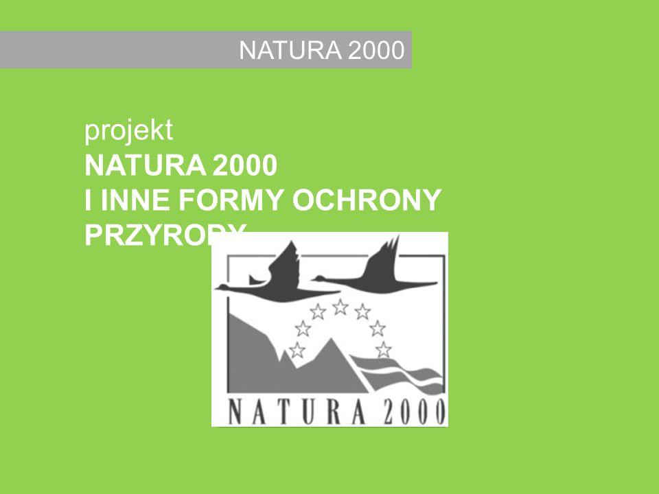 NATURA 2000 projekt NATURA 2000 I INNE FORMY OCHRONY PRZYRODY