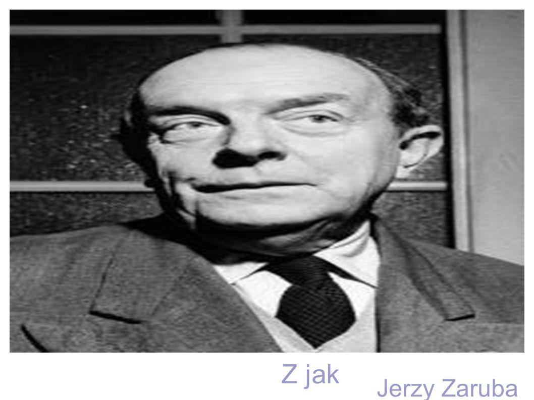 Jerzy Zaruba Z jak