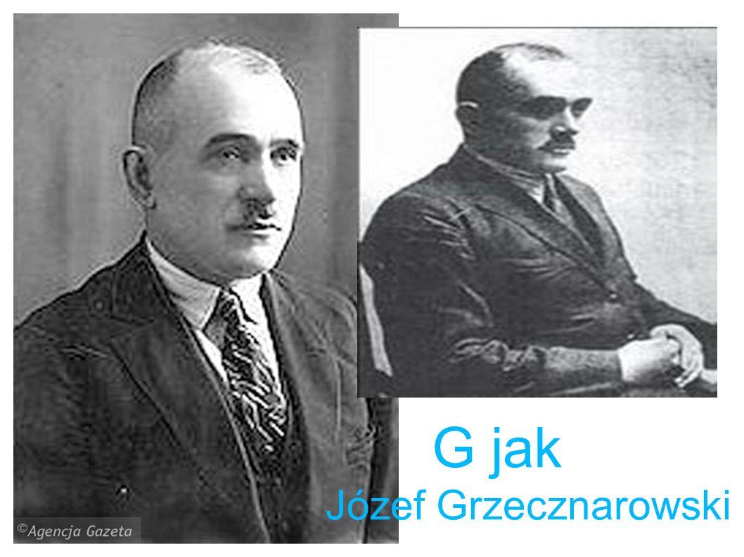 G jak Józef Grzecznarowski