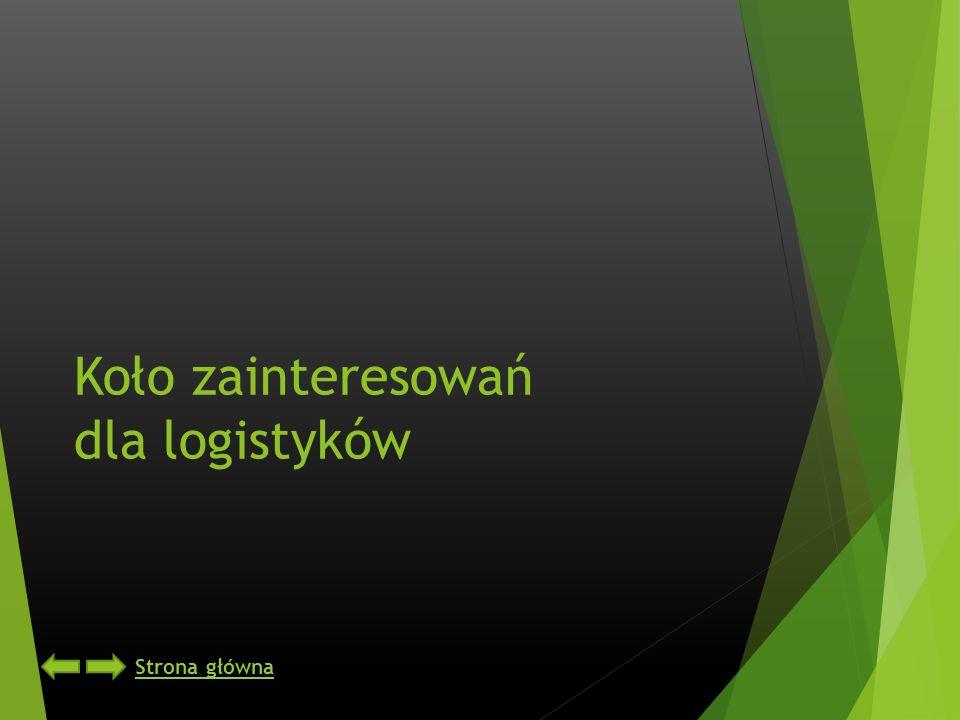 Koło zainteresowań dla logistyków Strona główna