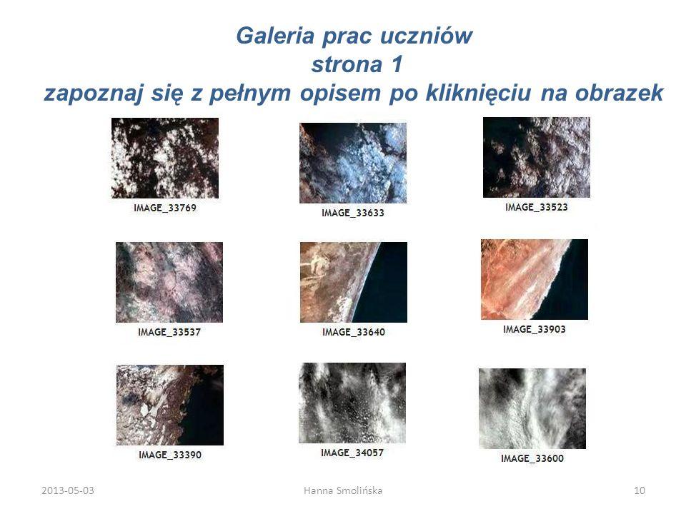 Galeria prac uczniów strona 1 zapoznaj się z pełnym opisem po kliknięciu na obrazek 2013-05-0310Hanna Smolińska