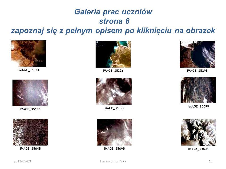 Galeria prac uczniów strona 6 zapoznaj się z pełnym opisem po kliknięciu na obrazek 2013-05-0315Hanna Smolińska