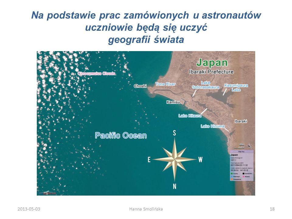 Na podstawie prac zamówionych u astronautów uczniowie będą się uczyć geografii świata 2013-05-0318Hanna Smolińska