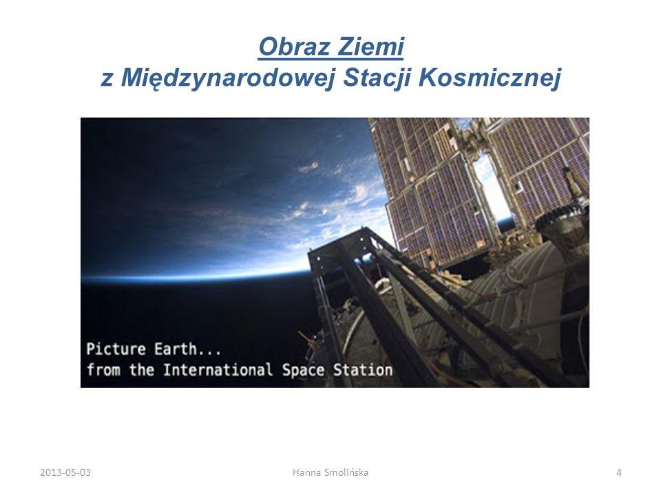 Obraz Ziemi z Międzynarodowej Stacji Kosmicznej 2013-05-034Hanna Smolińska