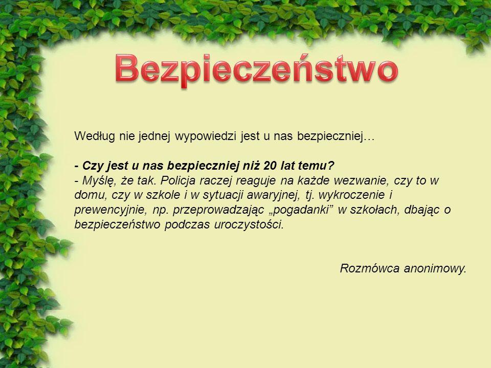 - Czy w naszej gminie można zauważyć jakieś ruchy ekologiczne? - Na pewno. Kiedyś słowo ekologia było zupełnie nieznane wśród mieszkańców gminy, a ter