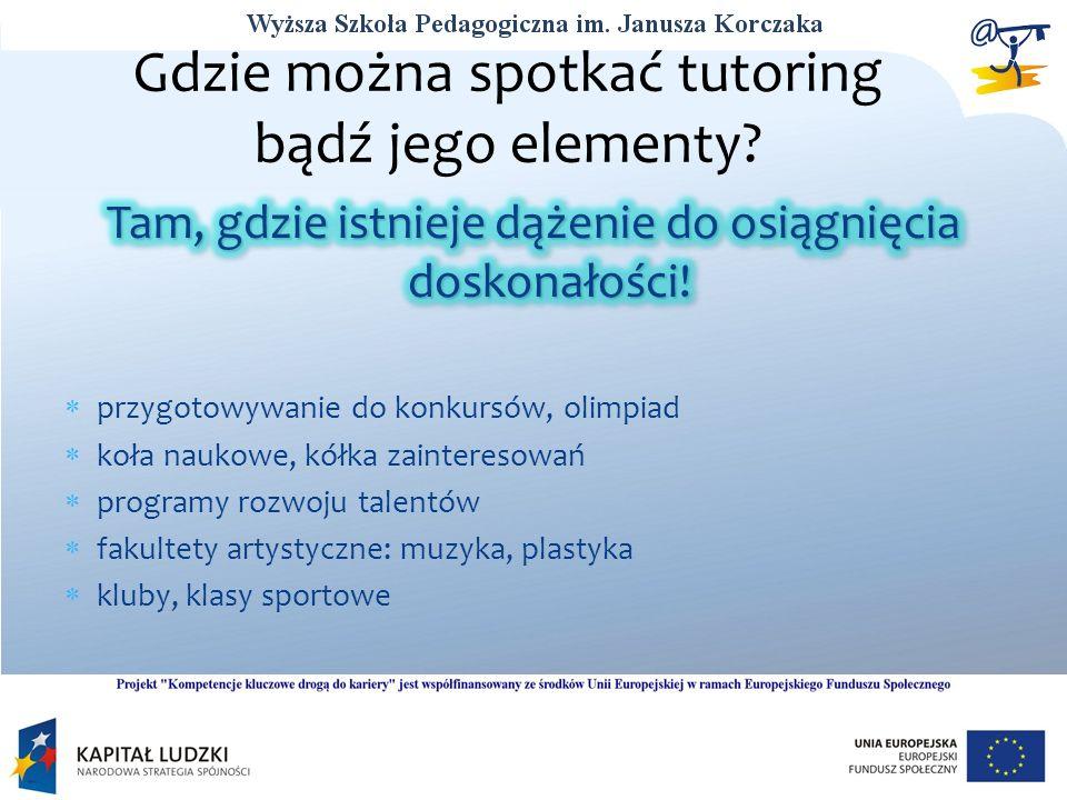 Gdzie można spotkać tutoring bądź jego elementy?