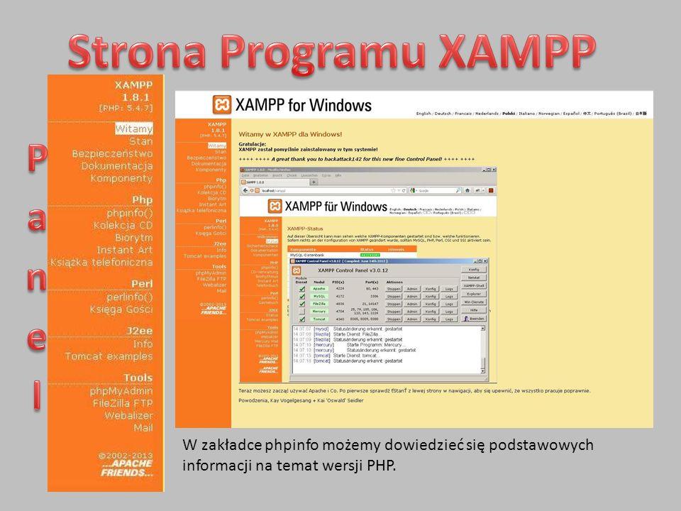 W zakładce phpinfo możemy dowiedzieć się podstawowych informacji na temat wersji PHP.