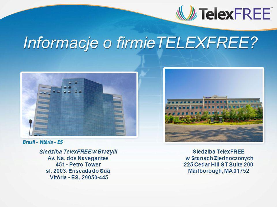 Siedziba TelexFREE w Stanach Zjednoczonych 225 Cedar Hill ST Suite 200 Marlborough, MA 01752 Informacje o firmieTELEXFREE.