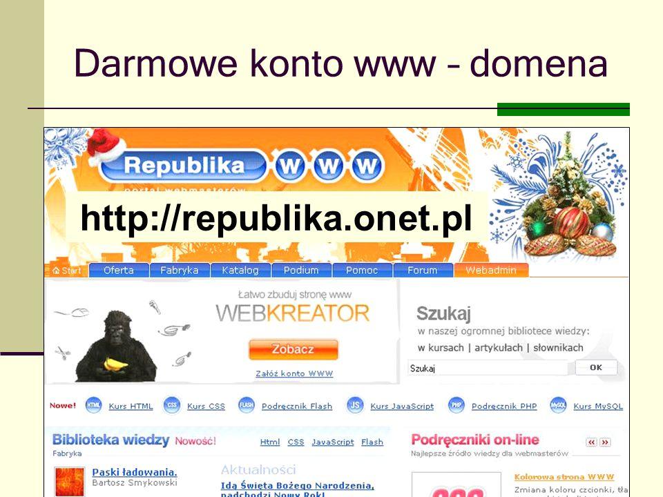 Joanna Brzozowska doradcazawodowy@onet.eu Darmowe konto www – domena http://republika.onet.pl