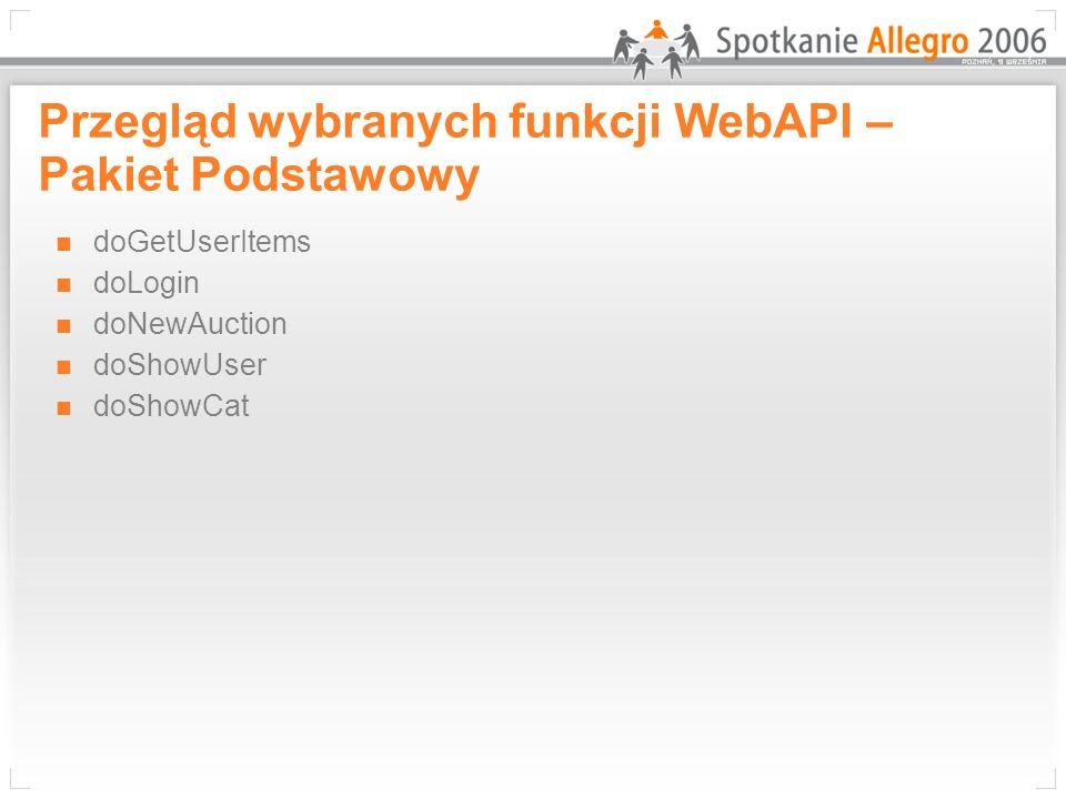 Przegląd wybranych funkcji WebAPI – Pakiet Osobisty doFeedback doGetFeedback doMyBilling doSearch