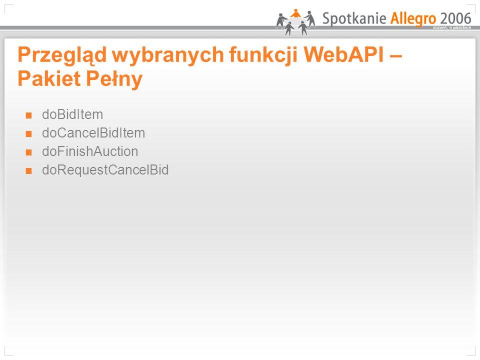 TestWebAPi.pl Bezpłatne budowanie i testowanie aplikacji wykorzystujących Allegro WebAPI Konieczność rejestracji nowego konta na stronie: www.testwebapi.plwww.testwebapi.pl Dostęp do serwisu testowego wymaga klucza aktywacyjnego Allegro WebAPI oraz klucza wersji dla testwebapi.pl