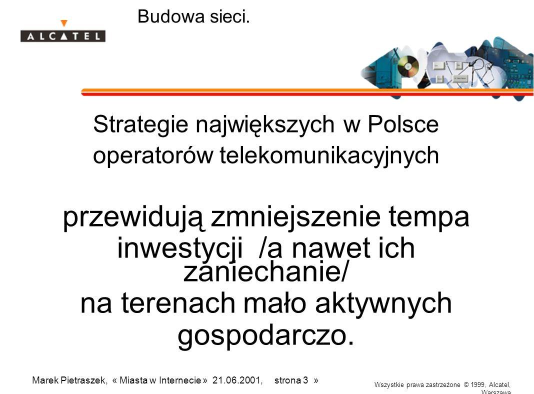 Wszystkie prawa zastrzeżone © 1999, Alcatel, Warszawa Marek Pietraszek, « Miasta w Internecie » 21.06.2001, strona 14 » Dostęp xDSL Agregacja ruchu IP w węźle centralowym.