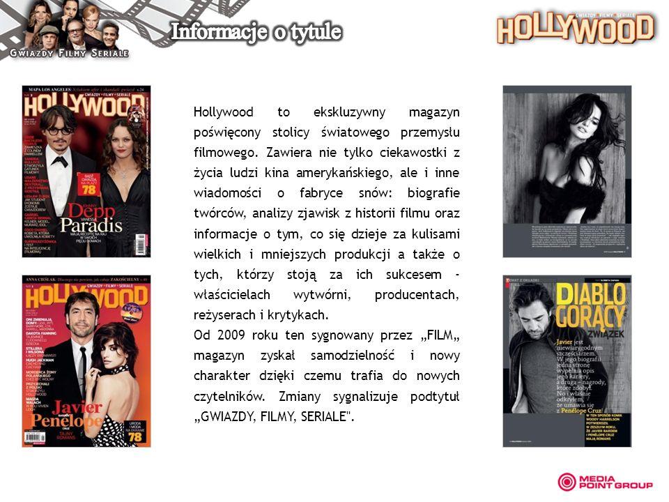 Hollywood to ekskluzywny magazyn poświęcony stolicy światowego przemysłu filmowego. Zawiera nie tylko ciekawostki z życia ludzi kina amerykańskiego, a