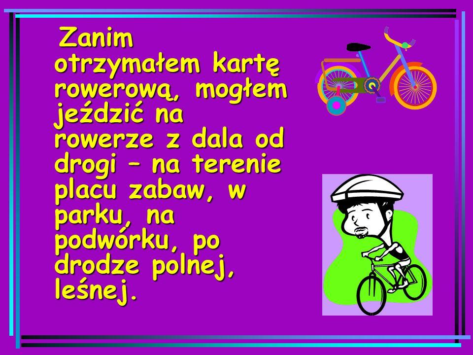 Gdy prowadzę rower, również jestem pieszym.