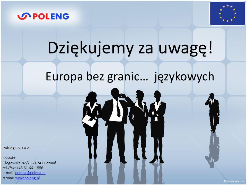 Europa bez granic… językowych PolEng Sp. z o.o.