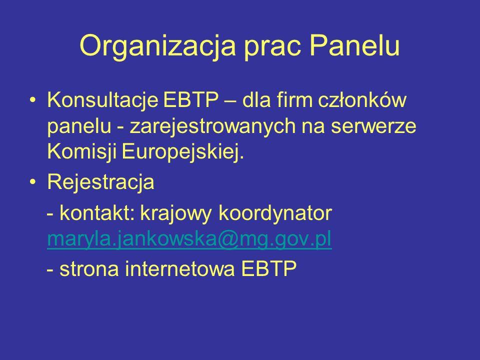 Organizacja prac Panelu Konsultacje EBTP – dla firm członków panelu - zarejestrowanych na serwerze Komisji Europejskiej. Rejestracja - kontakt: krajow