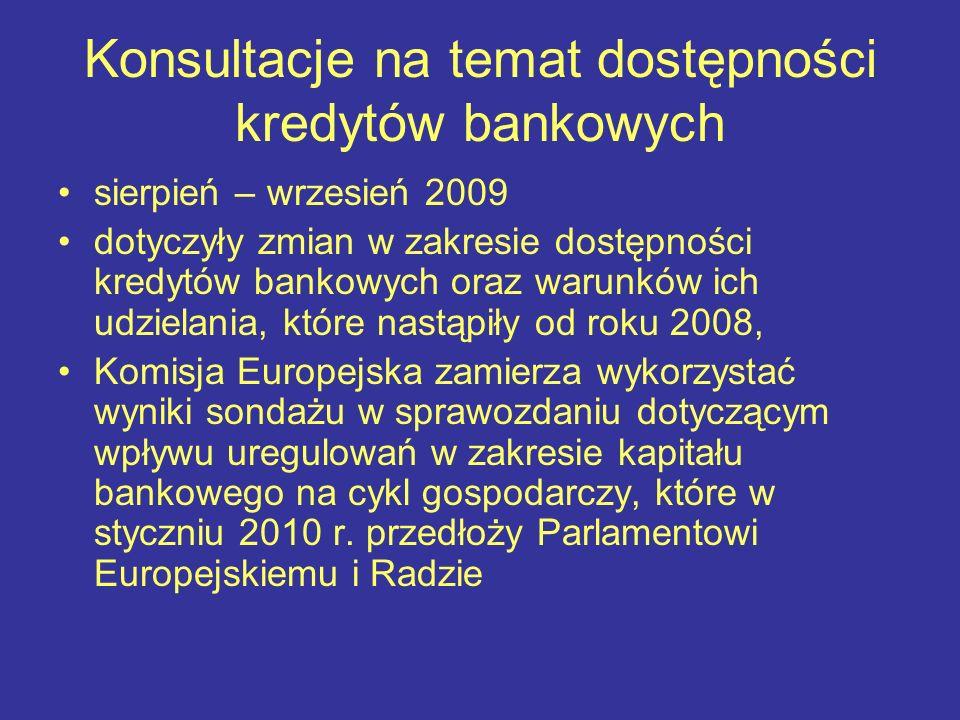 Konsultacje na temat dostępności kredytów bankowych sierpień – wrzesień 2009 dotyczyły zmian w zakresie dostępności kredytów bankowych oraz warunków i