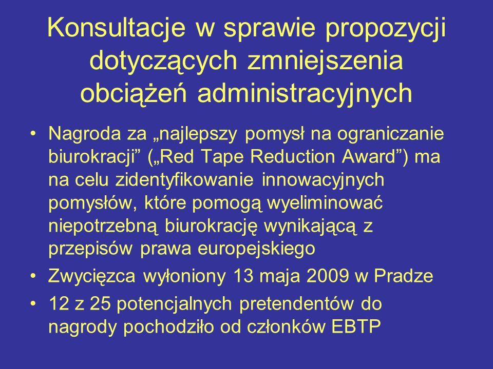 Konsultacje w sprawie propozycji dotyczących zmniejszenia obciążeń administracyjnych Nagroda za najlepszy pomysł na ograniczanie biurokracji (Red Tape