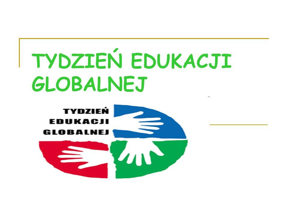 ROZPOCZĘCIE TYGODNIA EDUKACJI GLOBALNEJ Poniedziałek 16 listopada Na terenie naszej szkoły rozwieszone zostały plakaty o tematyce globalnej których autorami byli uczniowie klas objętych projektem.