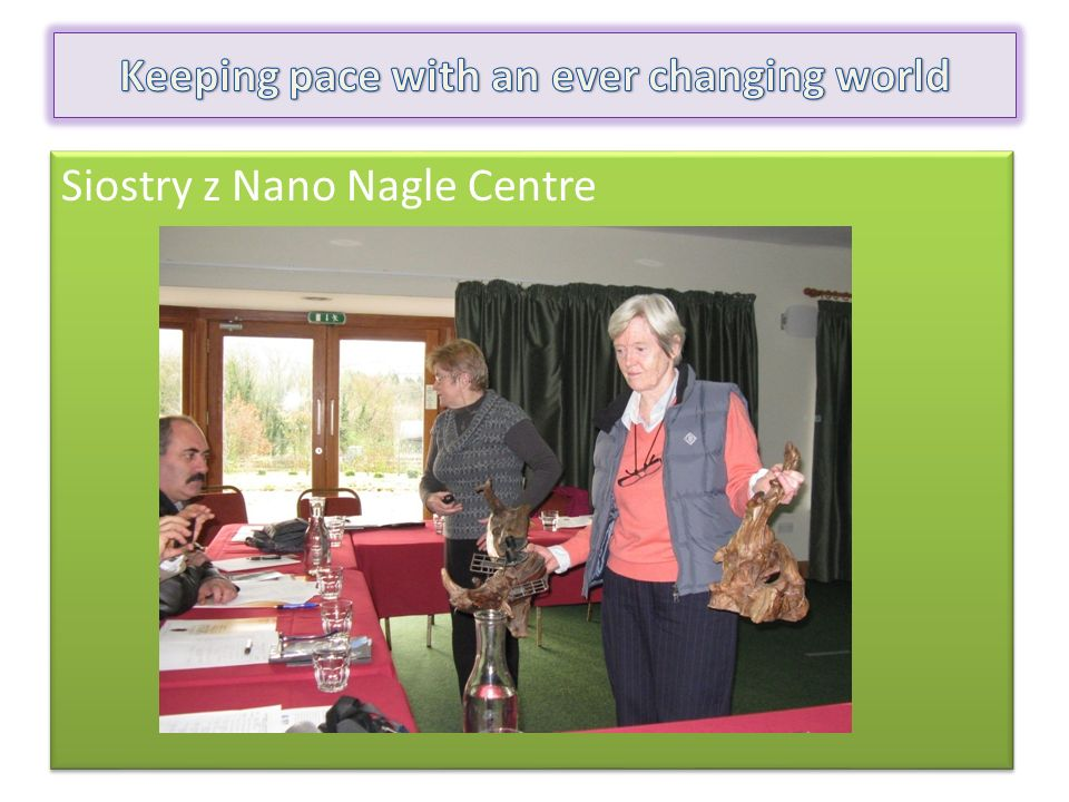 Siostry z Nano Nagle Centre Siostry z Nano Nagle Centre