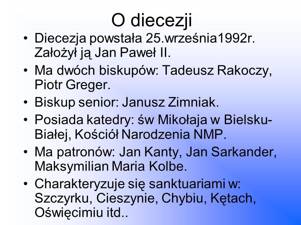 O diecezji Diecezja powstała 25.września1992r. Założył ją Jan Paweł II. Ma dwóch biskupów: Tadeusz Rakoczy, Piotr Greger. Biskup senior: Janusz Zimnia