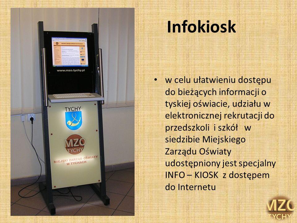 Infokiosk w celu ułatwieniu dostępu do bieżących informacji o tyskiej oświacie, udziału w elektronicznej rekrutacji do przedszkoli i szkół w siedzibie
