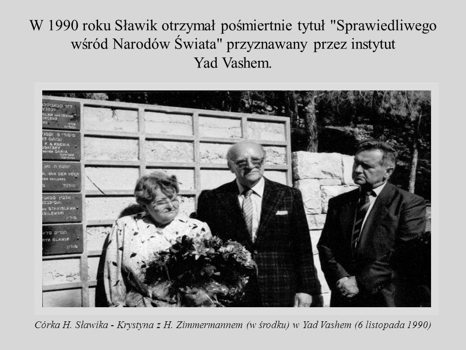 W 1990 roku Sławik otrzymał pośmiertnie tytuł