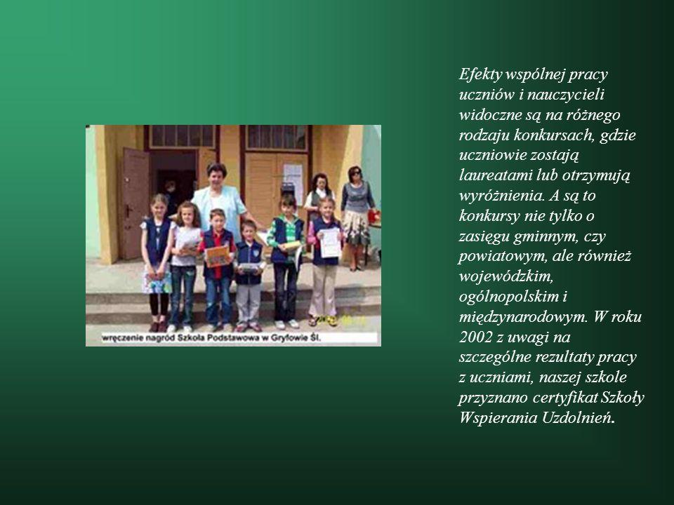 Efekty wspólnej pracy uczniów i nauczycieli widoczne są na różnego rodzaju konkursach, gdzie uczniowie zostają laureatami lub otrzymują wyróżnienia. A