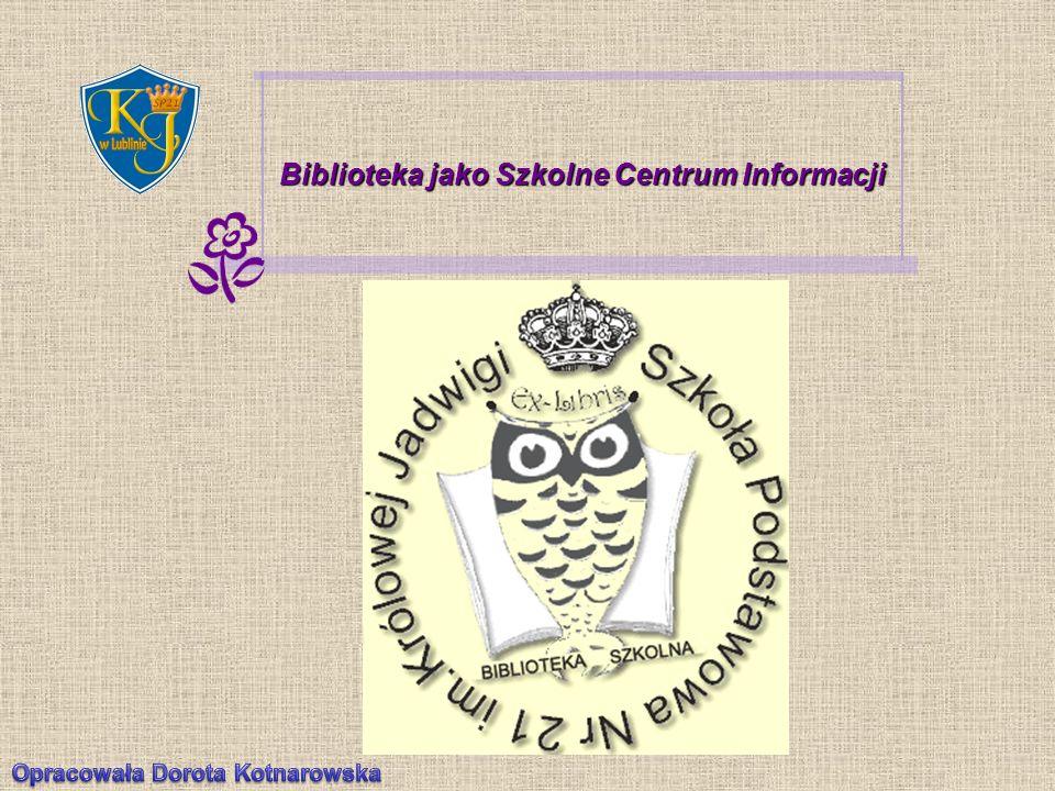 Biblioteka jako Szkolne Centrum Informacji