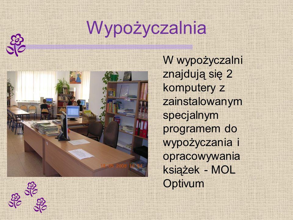 Wypożyczalnia W wypożyczalni znajdują się 2 komputery z zainstalowanym specjalnym programem do wypożyczania i opracowywania książek - MOL Optivum