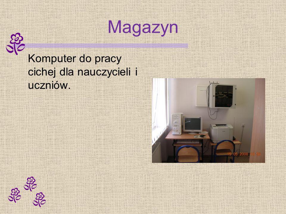 Magazyn Komputer do pracy cichej dla nauczycieli i uczniów.