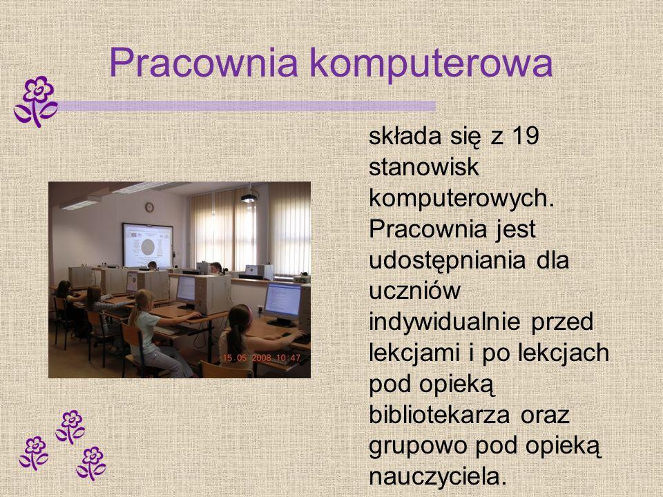 Pracownia komputerowa składa się z 19 stanowisk komputerowych. Pracownia jest udostępniania dla uczniów indywidualnie przed lekcjami i po lekcjach pod