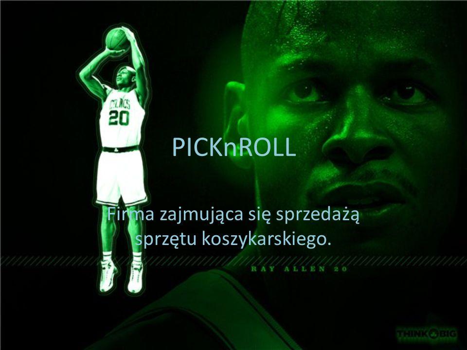 PICKnROLL Firma zajmująca się sprzedażą sprzętu koszykarskiego.