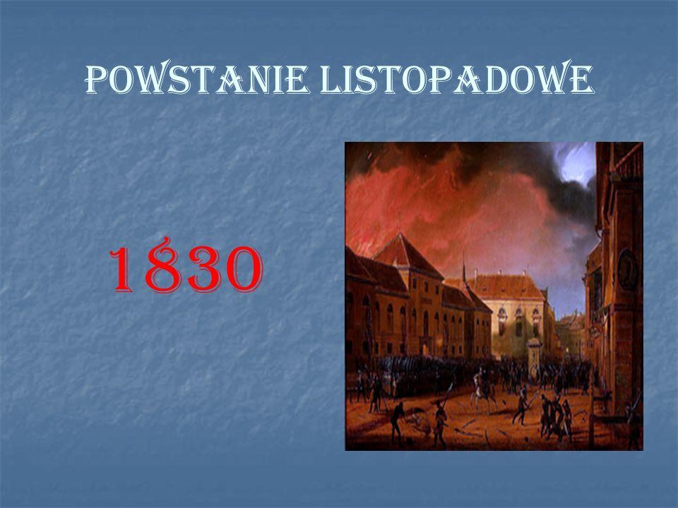 POWSTANIE LISTOPADOWE 1830