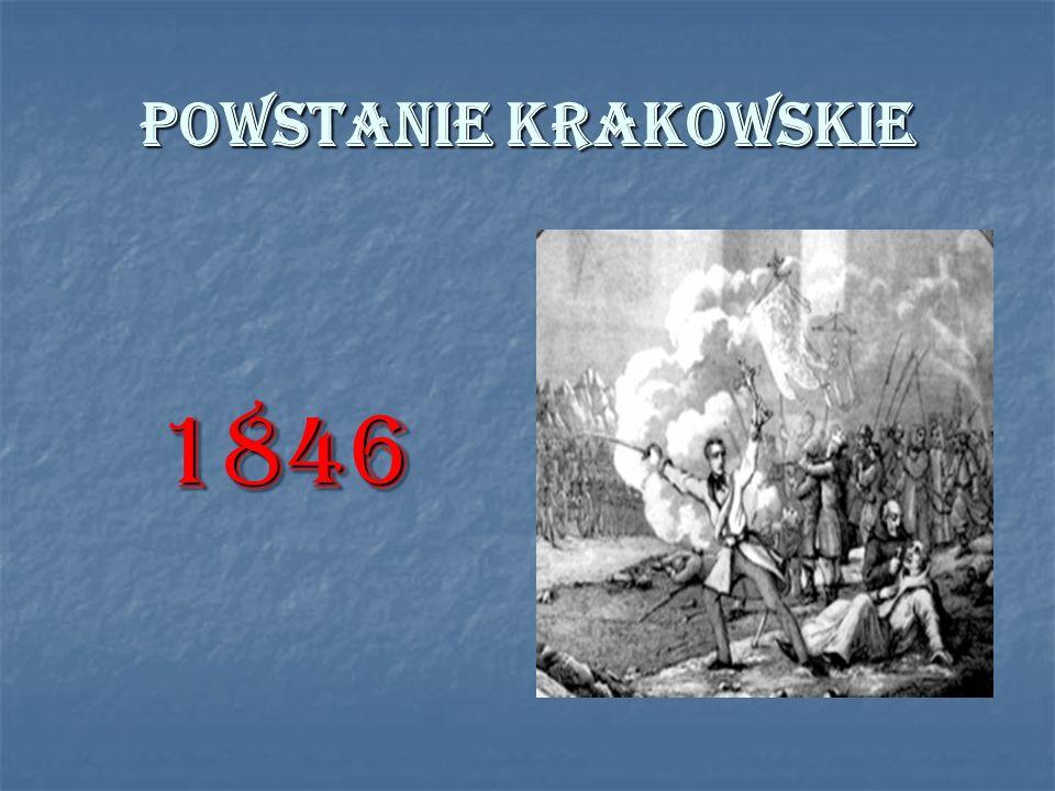 POWSTANIE KRAKOWSKIE 1846