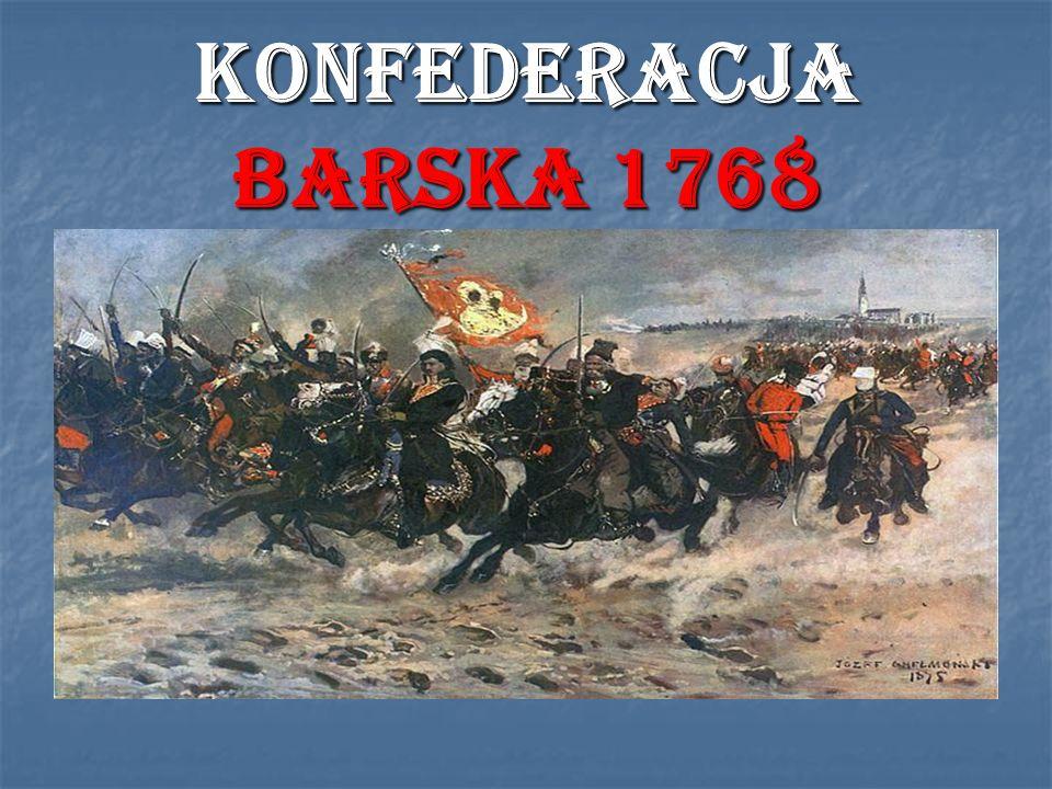 KONFEDERACJA BARSKA 1768