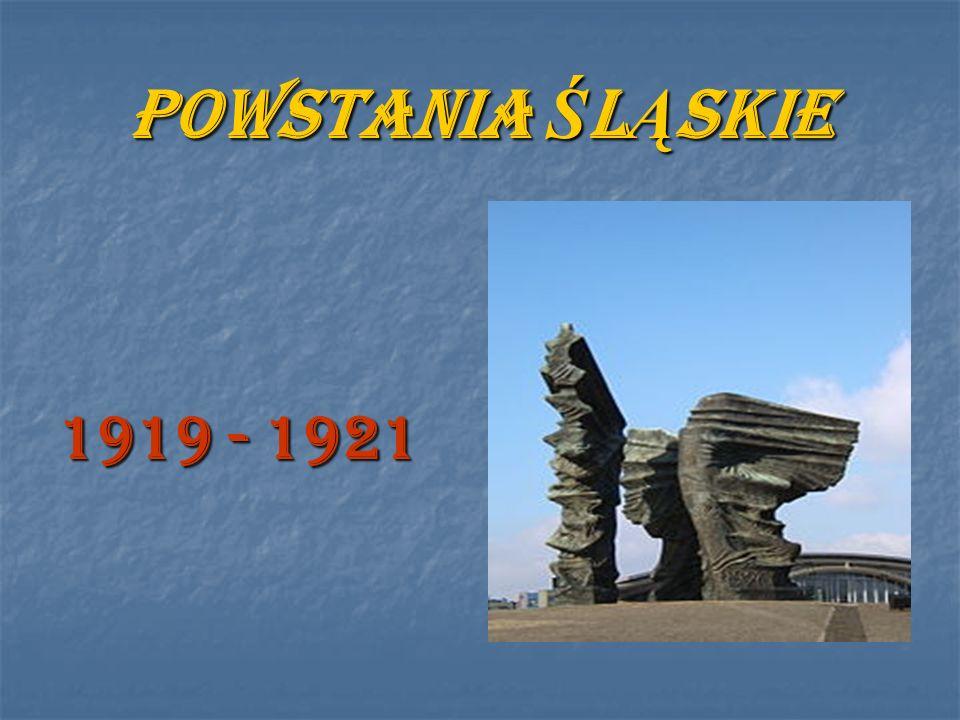 POWSTANIA Ś L Ą SKIE 1919 - 1921