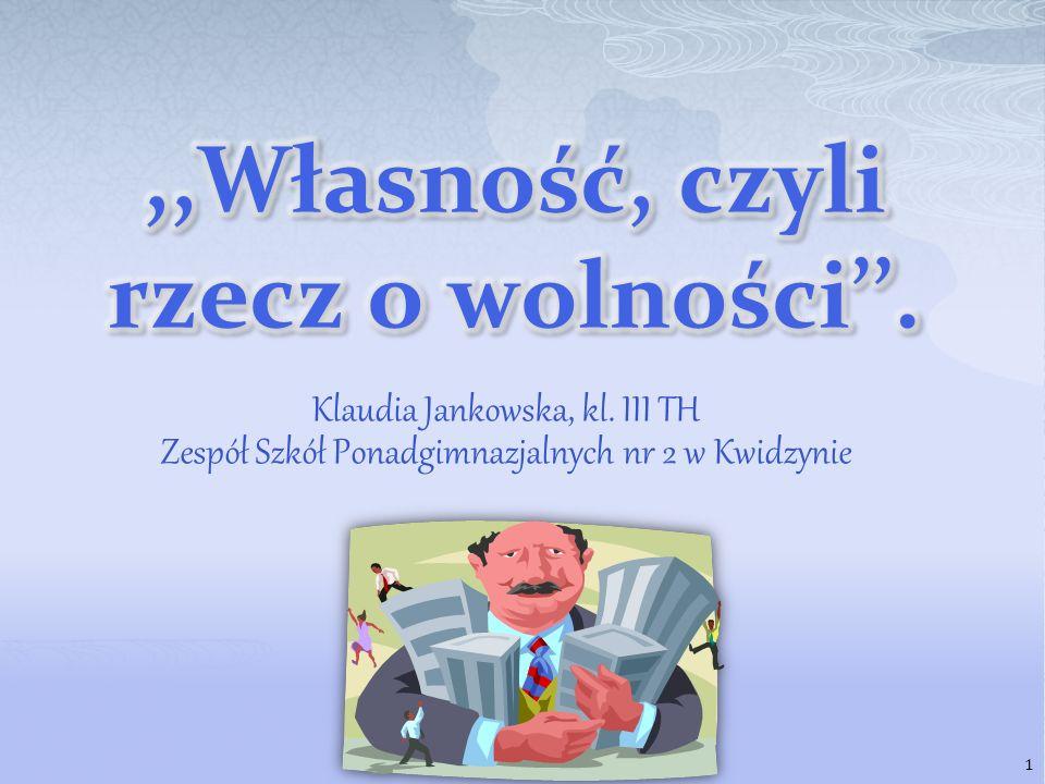 Klaudia Jankowska, kl. III TH Zespół Szkół Ponadgimnazjalnych nr 2 w Kwidzynie 1