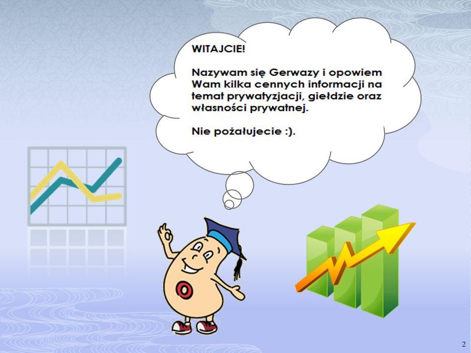 Jest elementem gospodarki rynkowej.