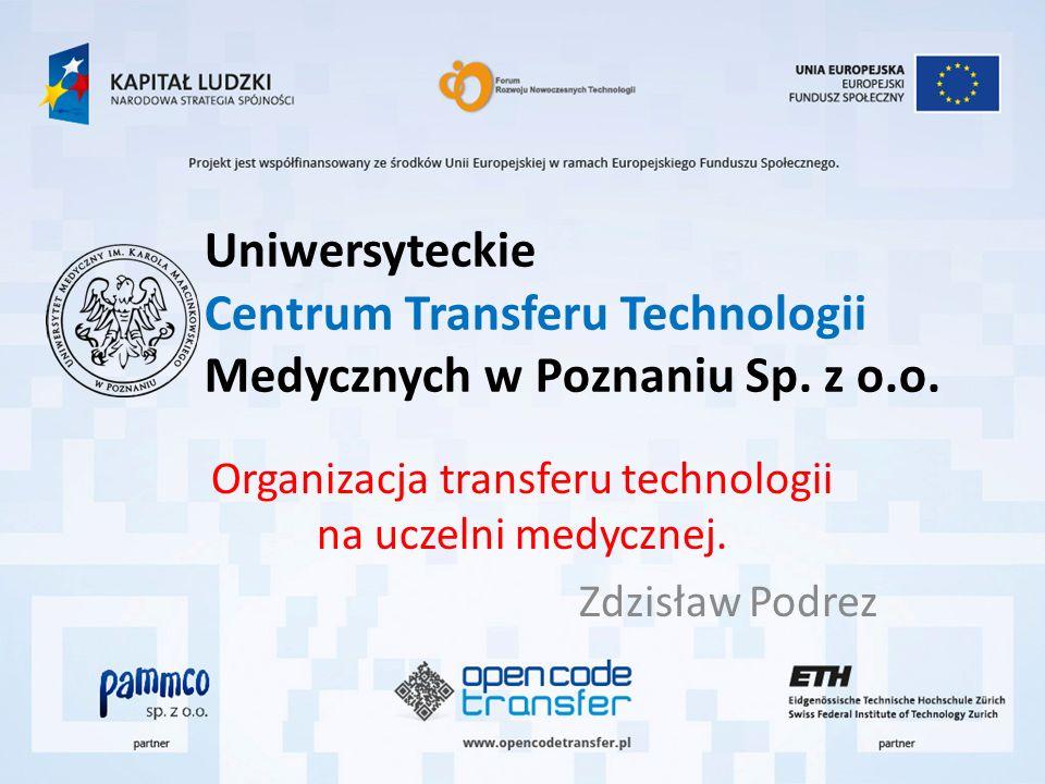 Uniwersyteckie Centrum Transferu Technologii Medycznych w Poznaniu Sp.