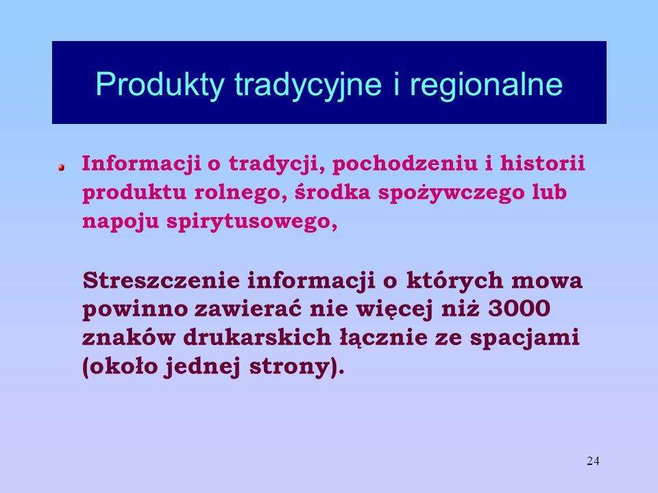 24 Produkty tradycyjne i regionalne Informacji o tradycji, pochodzeniu i historii produktu rolnego, środka spożywczego lub napoju spirytusowego, Stres