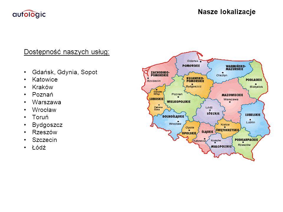 Gdańsk, Gdynia, Sopot Katowice Kraków Poznań Warszawa Wrocław Toruń Bydgoszcz Rzeszów Szczecin Łódź Nasze lokalizacje Dostępność naszych usług: