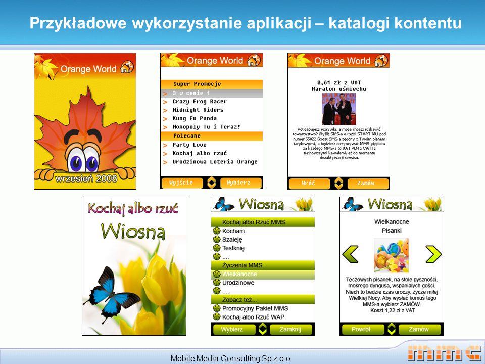 Mobile Media Consulting Sp z o.o Przykładowe wykorzystanie aplikacji – katalogi kontentu