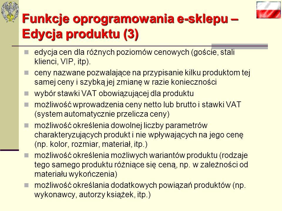 Funkcje oprogramowania e-sklepu – Edycja produktu (2) możliwość określenia dokładności zakupu towarów (miejsc po przecinku - pozwala na dokonywania za