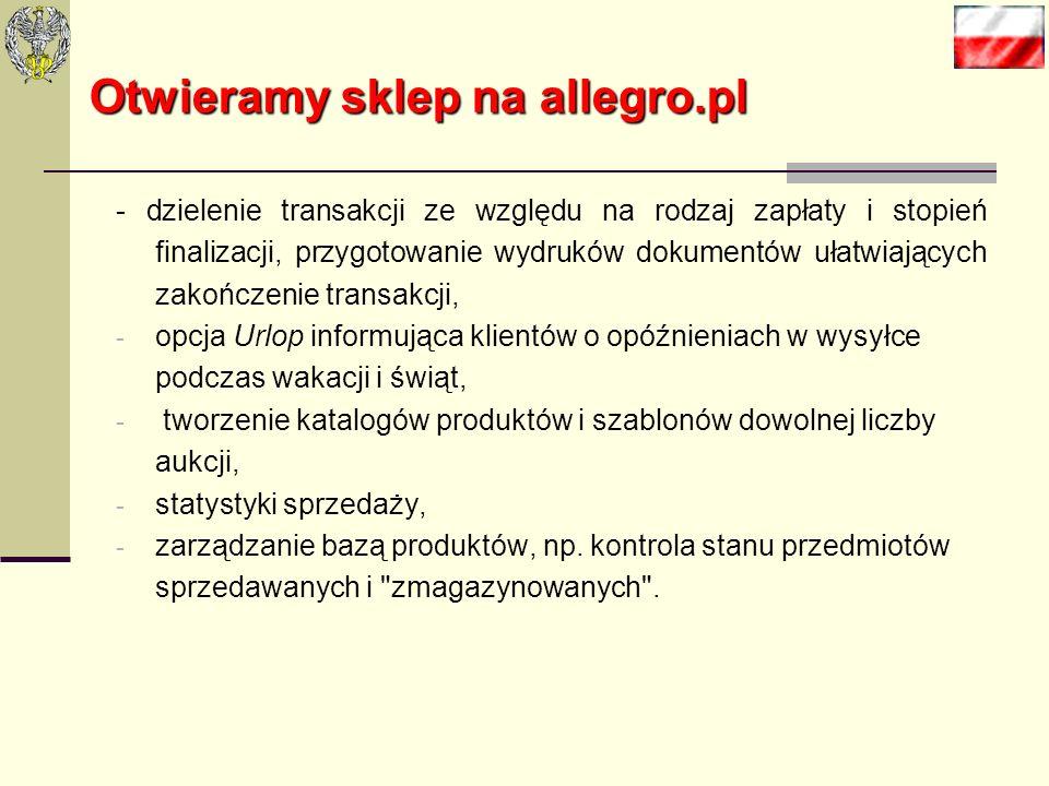 Otwieramy sklep na allegro.pl Grupa Allegro.pl oferuje wiele usług i narzędzi pomocnych przy np. otwieraniu nowego e-sklepu. Jednym z nich jest Menedż