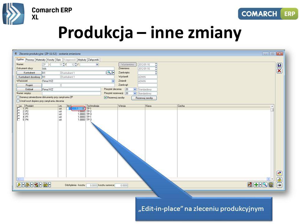 Produkcja – inne zmiany Sekwencyjność wykonywania zadań, m.in. blokada generowania PW jeśli brak RW Zmiany ergonomiczne, m.in.: – udostępnienie opcji