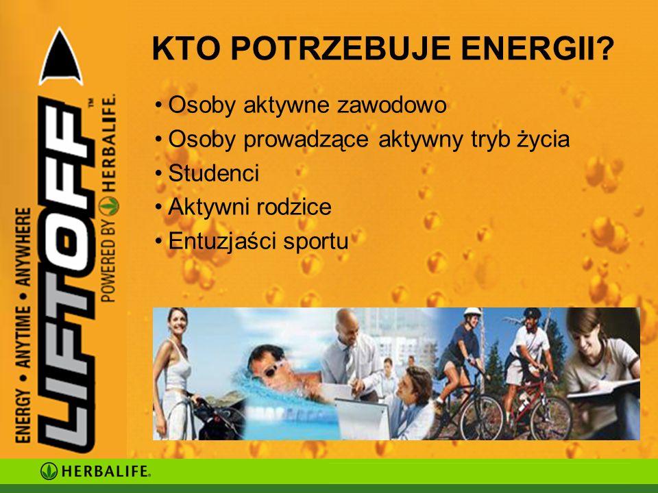 KTO POTRZEBUJE ENERGII.