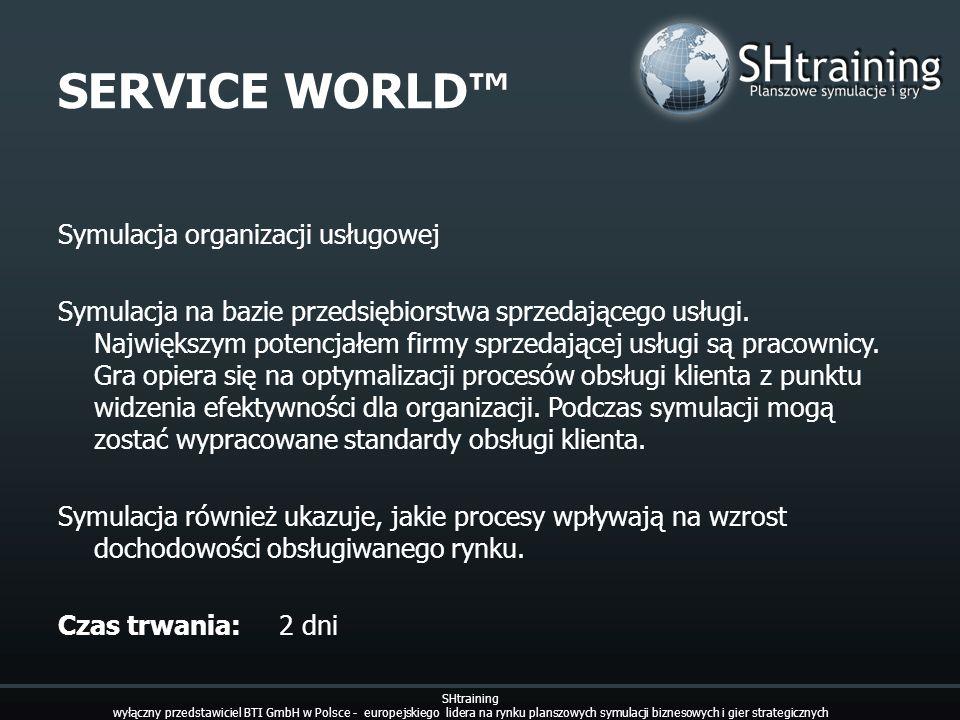 SERVICE WORLD Symulacja organizacji usługowej Symulacja na bazie przedsiębiorstwa sprzedającego usługi. Największym potencjałem firmy sprzedającej usł