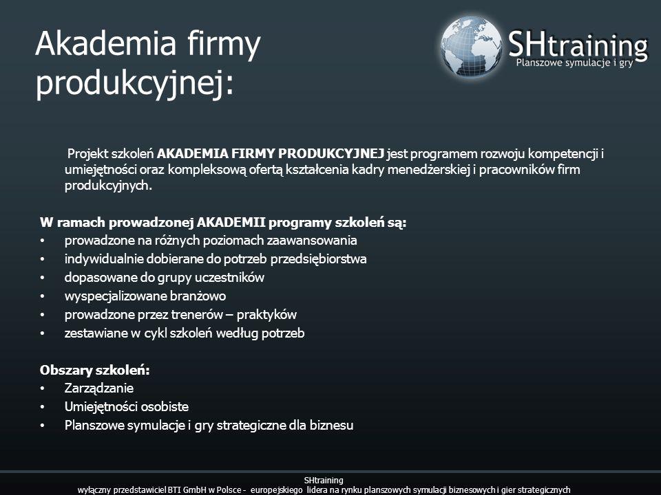 Akademia firmy produkcyjnej: SHtraining wyłączny przedstawiciel BTI GmbH w Polsce - europejskiego lidera na rynku planszowych symulacji biznesowych i